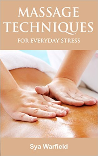 Massage Techniques for Everyday Stress